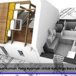 7 Cara Membangun Rumah Yang Nyaman Untuk Keluarga Baru Anda