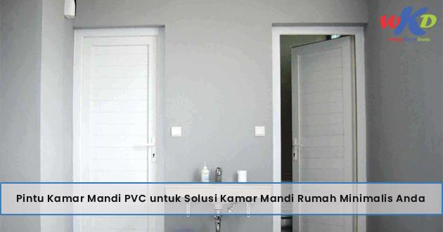 Pintu Kamar Mandi Pvc Untuk Solusi Kamar Mandi Rumah