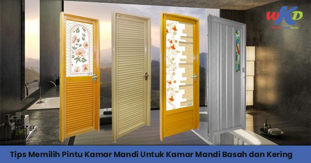 Tips Memilih Pintu Kamar Mandi